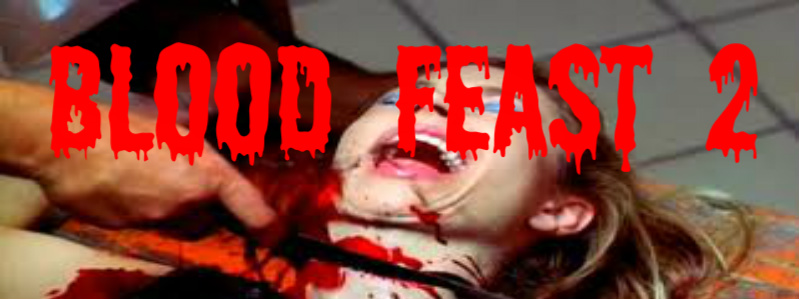 Blood Feast 2 banner
