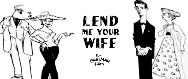 Lend Me Your Wife