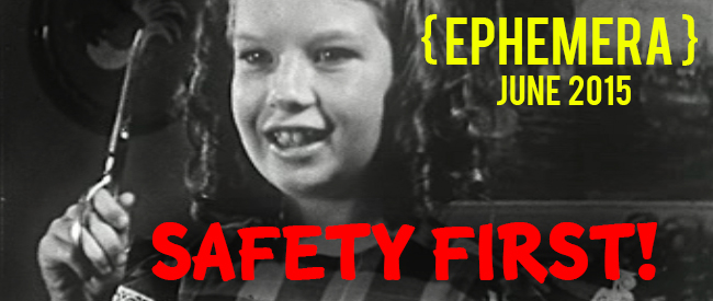 Ephemera: Safety First banner