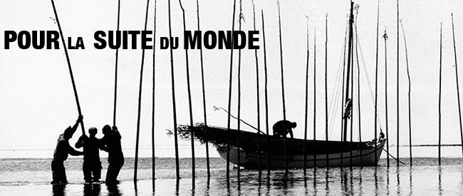Pour la Suite du Monde banner