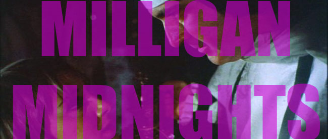Milligan Midnights banner