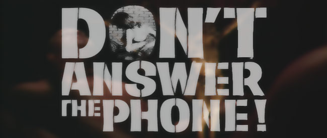 dont_answer_the_phone_heade