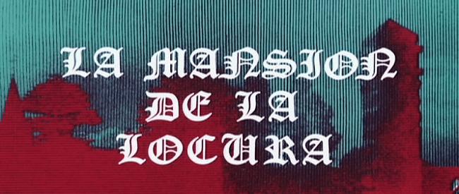 La Mansion de la Locurna_banner